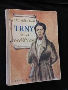náhled knihy - Trny mezi vavřínem - Škroup, Tyl ad. (A4, Oppl, 208 s, il. Z. Batal)