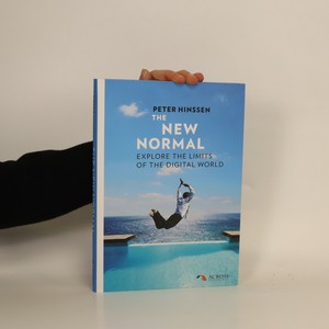 náhled knihy - The new normal : explore the limits of the digital world