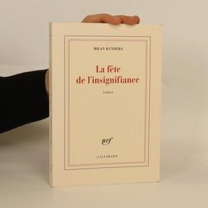 náhled knihy - La fête de l'insignifiance