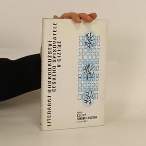 náhled knihy - Literární dobrodružství českého spisovatele v cizině, aneb, O ctihodném povolání kouzla zbaveném