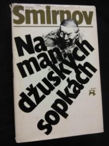náhled knihy - Na mandžuských sopkách - 1945  válka proti Japonsku (Ocpl., 408 s. )