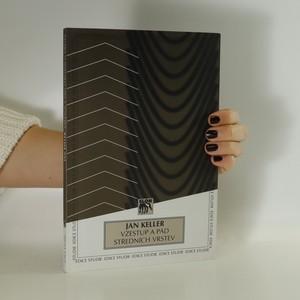 náhled knihy - Vzestup a pád středních vrstev