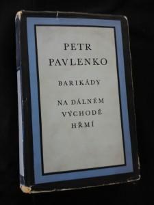 náhled knihy - Barikády/Na dálném východě hřmí (Ocpl, 550 s., mapa, ob a vaz. M. Kaláb)