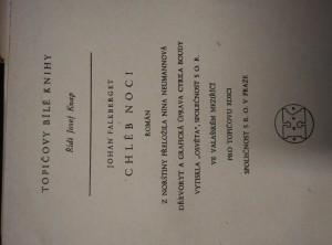 náhled knihy - Chléb noci (Oppl, 464 s, dřevoryt a typo C. Bouda)