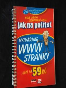 Jak na počítač - vytváříme www stránky (Obr., 88 s.)
