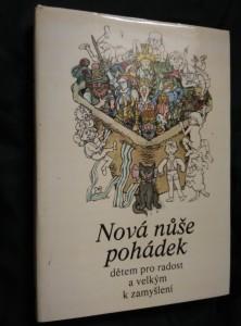 Nová nůše pohádek dětem pro radost a velkým k zamyšlení (A4, Ocpl, 248 s., ob a il. J. Novák, usp. H. Šmahelová)
