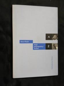 Malý polistopadový lexikon (Lam., 92 s.)