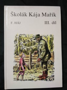 náhled knihy - Školák Kája Mařík III (Lam., 220 s., il. A. Kováčik)