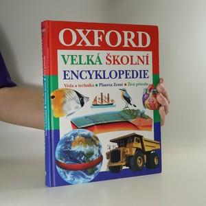 náhled knihy - Velká školní encyklopedie. Věda a technika. Planeta Země. Živá příroda