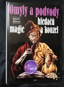 náhled knihy - Omyly a podvody hledačů magie a kouzel (pv., 200 s.)