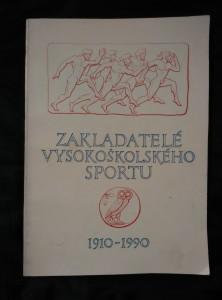 náhled knihy - Zakladatelé vysokoškolského sportu (Obr, 36 s., 12 s. obr příl)