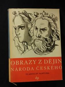 Obrazy z dějin národa českého Poslední Přemyslovci (Oppl., 84 s., il Karel Svolinský)