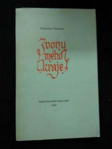 náhled knihy - Zvony mého kraje (Obr., nestr., 897/1000, maršovský papír, podpis il. J. Mahelka)