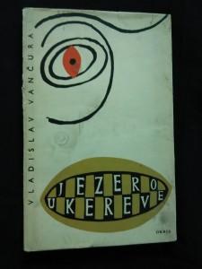 náhled knihy - Jezero Ukereve (Ocpl., 86 s., dosl. J. Mukařovský, ob a vaz L. Weisbergrová)