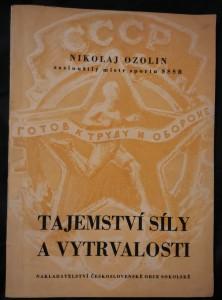 náhled knihy - Tajemství síly a vytrvalosti (Obr, 70 s., foto, pospisy Vyhnálek, Truhlář)