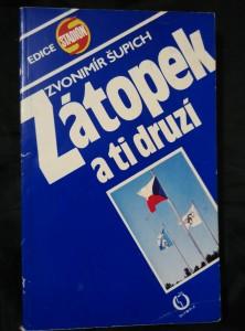 náhled knihy - Zátopek a ti druzí - Galerie čs. olympijských vítězů (Obr, 176 s.)