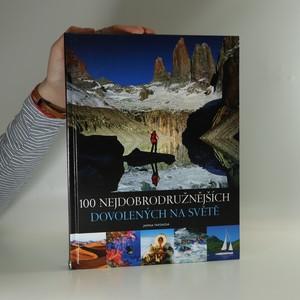 náhled knihy - 100 nejdobrodružnějších dovolených na světě