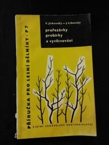 náhled knihy - Prořezávky, probírky a vyvětvování (Obr, 91 s.)