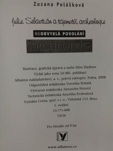 Archeolog - Neobvyklá povolání -  Julie, Sebastián a tajemství archeologie ( lam, 190 s., il. M. Hadinec)