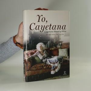 náhled knihy - Yo, Cayetana (španělsky)