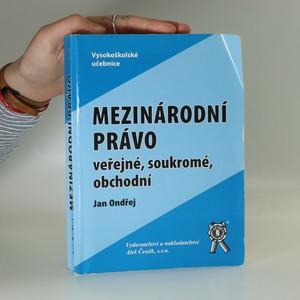 náhled knihy - Mezinárodní právo veřejné, soukromé, obchodní