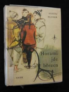 náhled knihy - Horami jde březen (pv, 215 s., il. M. Hanák)