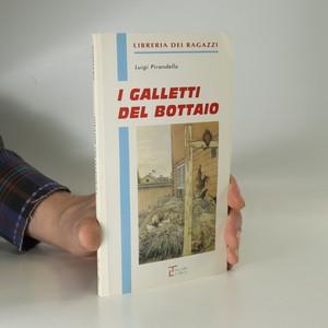 náhled knihy - I galletti del bottaio