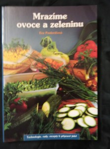 náhled knihy - Mrazíme ovoce a zeleninu (Obr, 104 s., foto V. Horecký))
