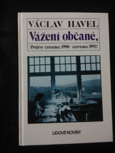 Vážení občané, - Projevy červenec 1990 - červenec 1992 (lam, 224 s., foto)