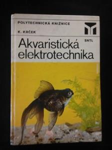 náhled knihy - Akvaristická elektrotechnika (lam, 248 s., 195 obr., 26 tab.)