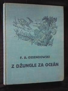 náhled knihy - Z džungle za oceán (Ocpl, 144 s., il. R. Komínek)