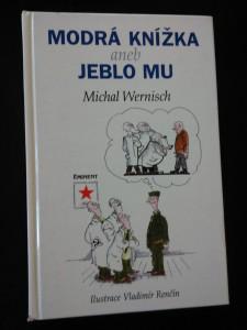 náhled knihy - Modrá knížka aneb Jeblo mu (lam, 208 s., ob a il. V. Renčín)