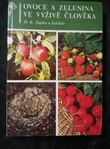 náhled knihy - Ovoce a zelenina ve výživě člověka (lam, 232 s., 24 s bar příl.)