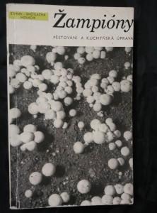 náhled knihy - Žampióny - pěstování a kuchyňská úprava