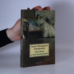 náhled knihy - Cizí žena a muž pod postelí