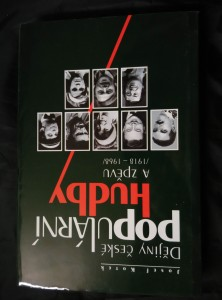 Dějiny české populární hudby a zpěvu 1918-1968 (Ocpl, 376 s.)