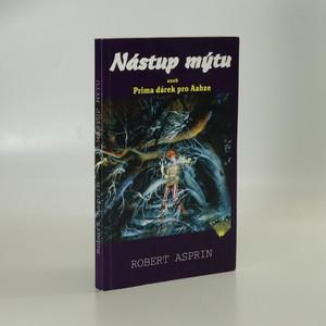 náhled knihy - Nástup mýtu, aneb Prima dárek pro Aahze