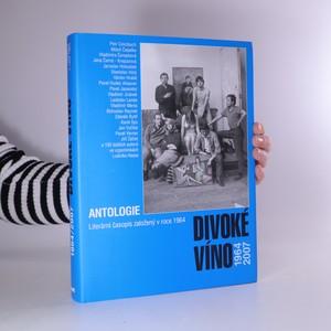 náhled knihy - Divoké víno 1964-2007. Antologie