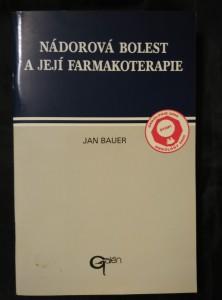 Nádorová bolest a její farmakoterapie (Obr., 64 s.)