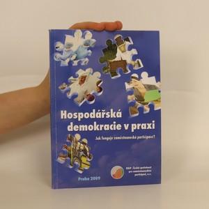 náhled knihy - Hospodářská demokracie v praxi : jak funguje zaměstnanecká participace?