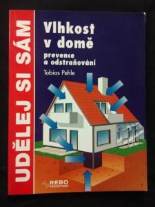 náhled knihy - Vlhkost v domě - prevence a odstraňování (A4, lam, 80 s.)