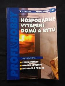 náhled knihy - Hospodárné vytápění domů a bytů - výběr, soustavy, provoz (Obr, 112 s., foto)