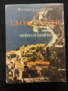 náhled knihy - La Cote d´Azur - ombres et lumieres (Obr, 466 s., foto)