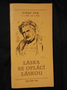 náhled knihy - Láska se oplácí láskou (50. výročí úmrtí J. Suka)