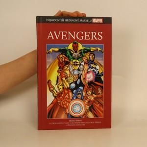náhled knihy - Avengers. Ultron Nespoutaný. Příchod Avengers