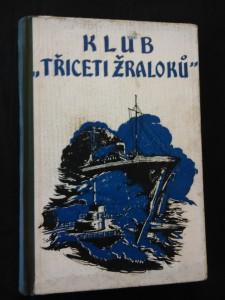 náhled knihy - Klub třiceti žraloků (Oppl, 142 s., il. F. Fiala)