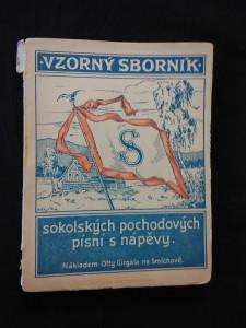 Vzorný sborník sokolských pochodových písní s nápěvy (Obr, 80 s.)
