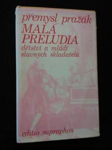 náhled knihy - Malá preludia - dětství a mládí 28 slavných skladatelů (Ocpl, 368 s.)