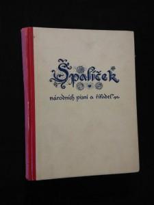 náhled knihy - Špalíček národních písní a říkadel I, II v 1 svazku (Ppl, 290 s., 189 a 245 písní s not. zápisem)