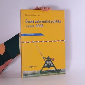náhled knihy - Česká zahraniční politika v roce 2008. Analýza ÚMV